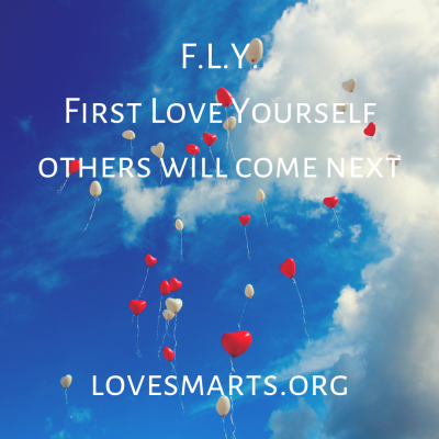 F.L.Y. - First Love Yourself - Others will come next